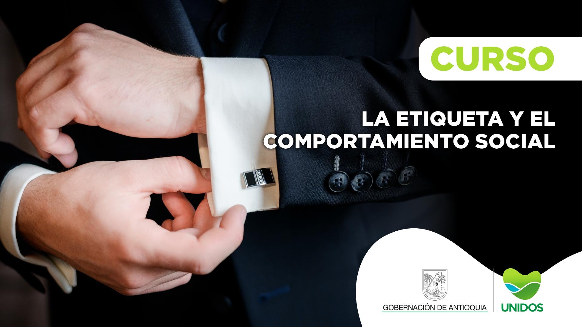 Course Image CURSO: LA ETIQUETA Y EL COMPORTAMIENTO SOCIAL