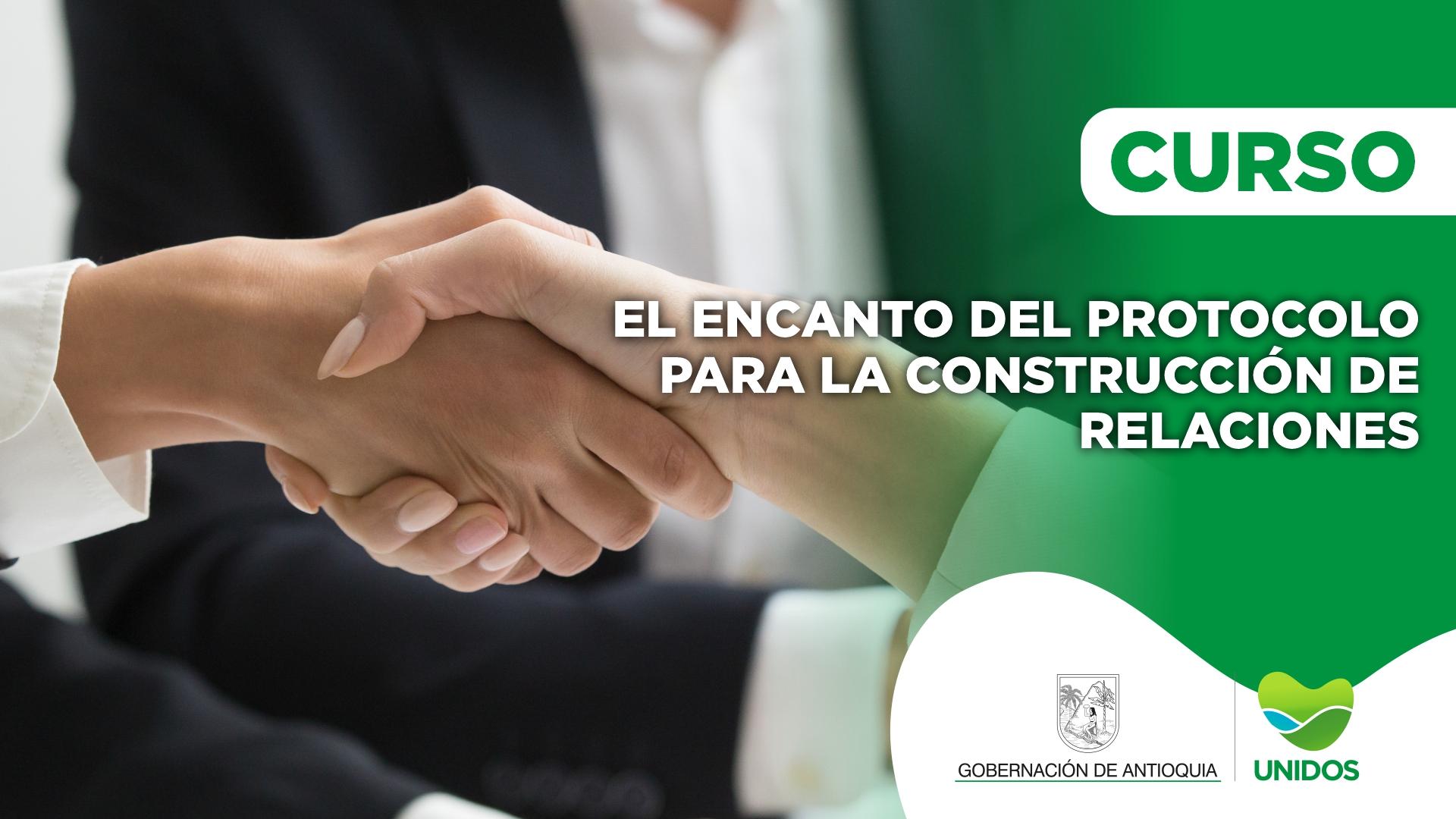 Course Image CURSO: EL ENCANTO DEL PROTOCOLO PARA LA CONSTRUCCIÓN DE RELACIONES