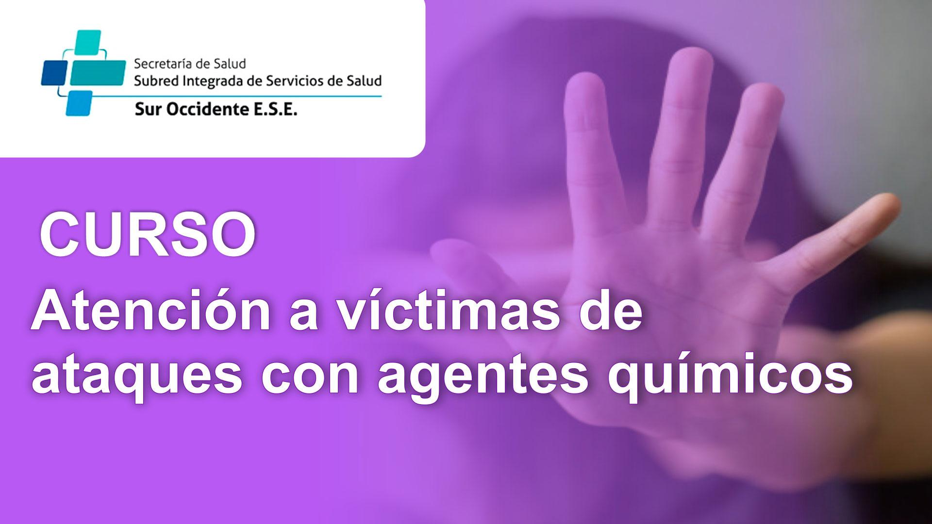 Course Image CURSO: ATENCIÓN A VÍCTIMAS DE ATAQUES CON AGENTES QUÍMICOS